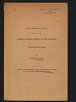 Bushveld Igneous Complex, Transvaal. Shaler Memorial Series.: Daly, Reginald A.,