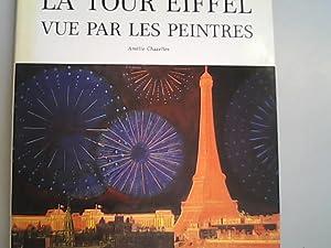 La tour eiffel vue par les peintres.: Amelie, Chazelles: