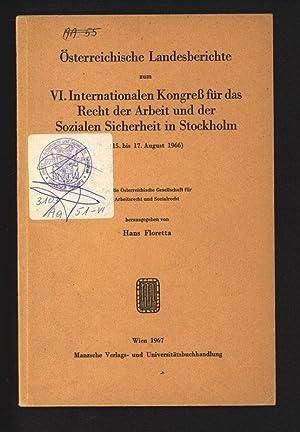 Österreichische Landesberichte zum VI. Internationalen Kongreß für: Floretta, Hans [Hrsg.]: