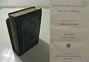 Cornelii Taciti Libri qui supersunt. Tomus prior.: Tacitus, Publius Cornelius