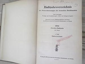 Halbjahrsverzeichnis der Neuerscheinungen des deutschen Buchhandels. Mit Voranzeigen, Verlags- und ...