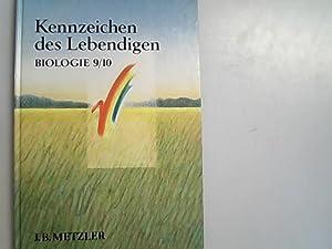Kennzeichen des Lebendigen; Teil: Sekundarstufe 1. Biologie: Kattmann, Ulrich und