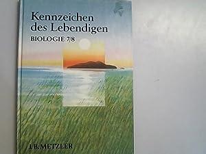 Kennzeichen des Lebendigen; Teil: Sekundarstufe 1. Biolgie: Kattmann, Ulrich und