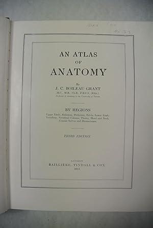 An Atlas of Anatomy. By Regions.: Boileau Grant, J.