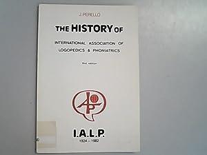 The History of International Association of Logopedics: J., Perello,