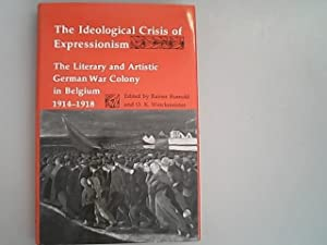 The Ideological Crisis of Expressionism: The Literary: Werckmeister, O. K.