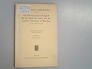 Österreichische Landesberichte zum VII : Internationalen Kongress: Floretta, Hans,