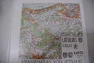 Strassenatlas von Lettland 1940. Erw. Nachdr. der: Schlau, Wilfried (Hrsg.),