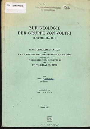 ZUR GEOLOGIE DER GRUPPE VON VOLTRI (LIGURIEN-ITALIEN).: LOCHER., THOMAS,