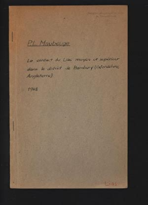 Le contact du Lias moyen et superieur: MAUBEUGE, Pierre L.,