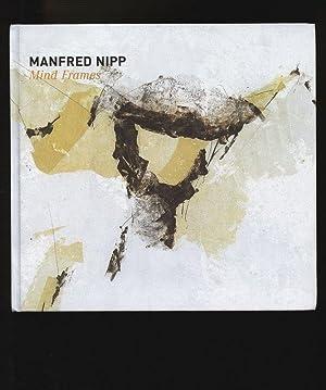 Manfred Nipp - Mind frames.: Manske, Hans-Joachim, Detlef