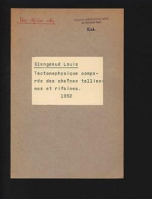 Tectonophysique comparée des chaines telliennes et rifaines.: GLANGEAUD , Louis: