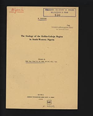 The Geology of the Kabba-Lokoja Region in: SACCHI, R. :