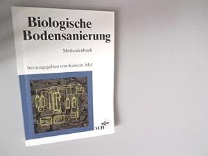Biologische Bodensanierung: Methodenbuch.: Alef, Kassem,