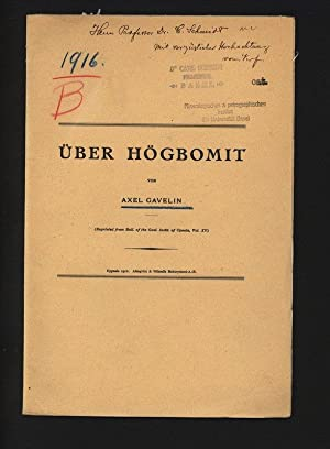 ÜBER HÖGBOMIT. Reprinted from Bull. of the: GAVELIN, Axel:
