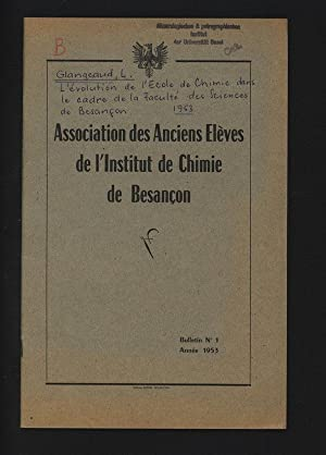 L'evolution de l'Ecole de Chimie dans le: GLANGEAUD , Louis: