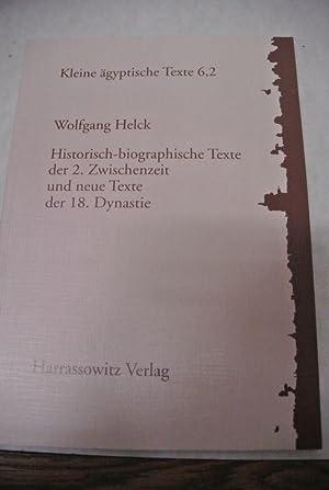 Historisch-biographische Texte der 2. Zwischenzeit und neue: Helck, Wolfgang [Hrsg.],