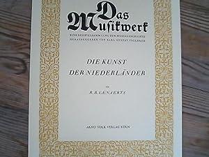 Die Kunst der Niederländer. Das Musikwerk. Eine: Lenaerts, R. B.,
