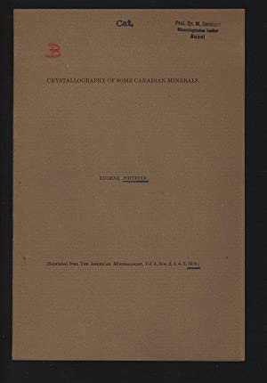 CRYSTALLOGRAPHY OF SOME CANADIAN MINERALS. Reprinted from: POITEVIN , Eugene:
