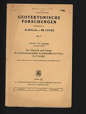 Zur Tektonik und Genese des nordwest-spanischen Kernkristallins: von RAUMER, Jürgen