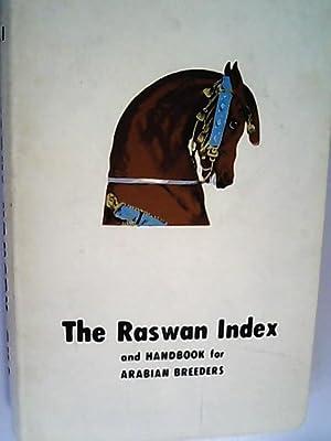 The Raswan Index and Handbook for Arabian: Raswan, Carl,