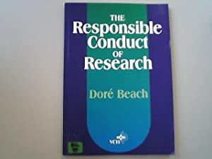 The Responsible Conduct of Research.: Beach, Dore,