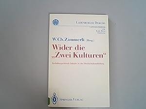 Wider die ''Zwei Kulturen'': Fachübergreifende Inhalte in: Ch., Zimmerli Walther,
