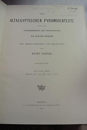 Die altaegyptischen Pyramidentexte. Bd. 2: Text, zweite: Sethe, Kurt,