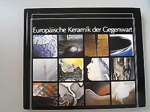 Europäische Keramik der Gegenwart. Zweite Internationale Ausstellung