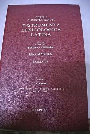 Leo Magnus. Tractatus. (= Corpus Christianorum. Instrumenta: Leo der Große