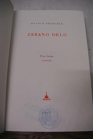 Zbrano Delo. Prva knjiga. Poezije.: Preseren, France,