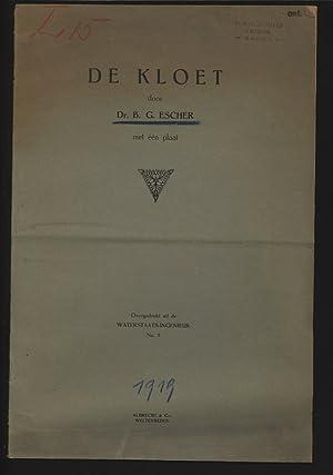 DE KLOET. Overgedrukt uit de WATERSTAATS-INGENIEUR, No.: ESCHER, B. G.: