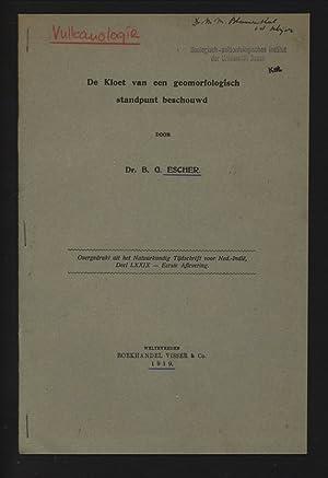 De Kloet van een geomorfologisch standpunt beschouwd.: ESCHER, B. G.: