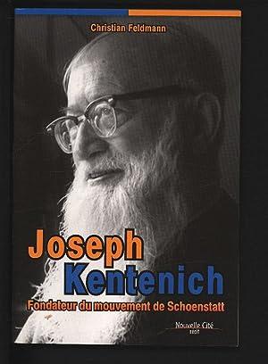 Joseph Kentenich : Fondateur du mouvement de: Feldmann, Christian,