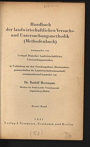 Handbuch der landwirtschaftlichen Versuchsund Untersuchungsmethodik (Methodenbuch). Erster: Herrmann, Rudolf [Bearb.],