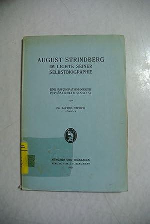 August Strindberg im Lichte seiner Selbstbiographie.: Storch, Alfred,