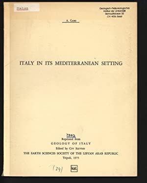Italy in Its Mediterranean Setting. Reprinted from: Caire, A.,