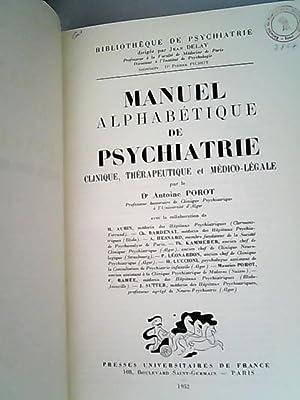 Manuel alphabetique de psychiatrie clinique et therapeutique: Porot, Antoine,