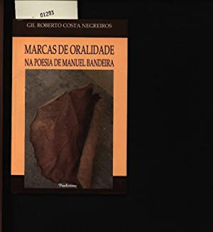 Marcas de oralidade na poesia de Manuel: Negreiros, Gil:
