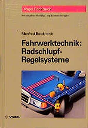 Fahrwerktechnik, Radschlupf-Regelsysteme: Burckhardt, Manfred und