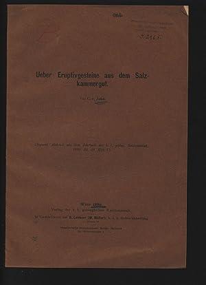 Ueber Eruptivgesteine aus dem Salzkammergut. Separat-Abdruck aus: JOHN, Conrad: