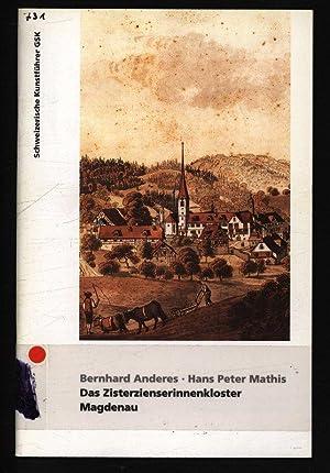 Das Zisterzienserinnenkloster Magdenau. Schweizerische Kunstführer, Nr. 731: Davatz, Jürg: