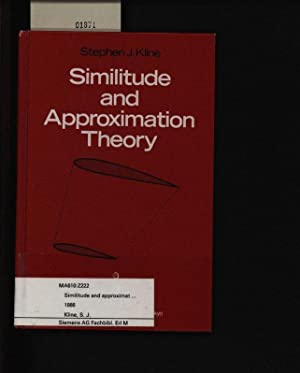 Similitude and approximation theory. .: Kline, Stephen: