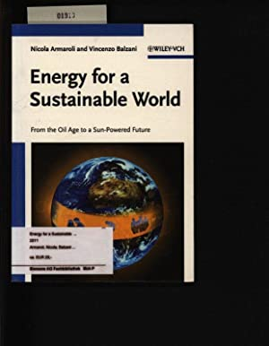 Energy for a Sustainable World: From the Oil Age to a Sun-Powered Future