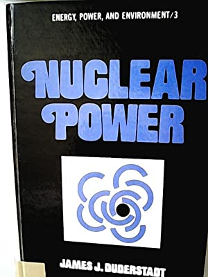 Nuclear Power (Energy, Power and Environment, 3)