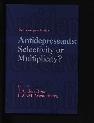 Antidepressants: selectivity or multiplicity. (=Focus on psychiatry): Boer, Johan: