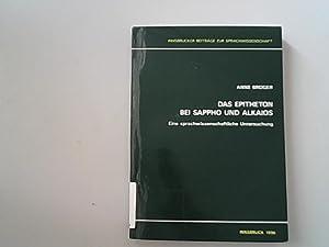 Das Epitheton bei Sappho und Alkaios. Eine: Broger, Anne,