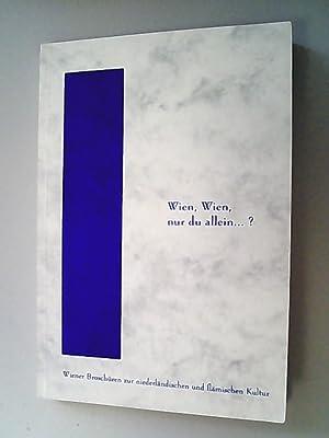 Wien, Wien, nur du allein .? : Uffelen, Herbert van,