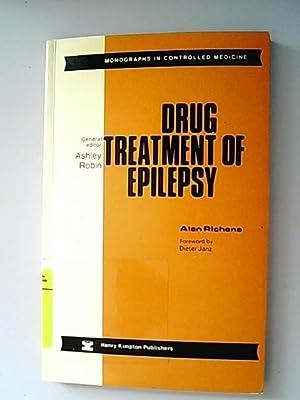 Drug Treatment of Epilepsy.: Richens, Alan,
