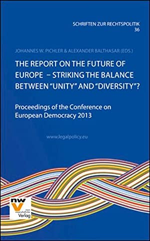 The Report on the Future of Europe: Pichler, Johannes W.